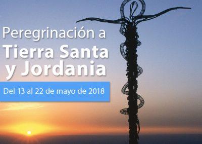 PEREGRINACIÓN TIERRA SANTA Y JORDANIA 13 AL 22 DE MAYO