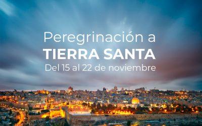 TIERRA SANTA DEL 15 AL 22 DE NOVIEMBRE