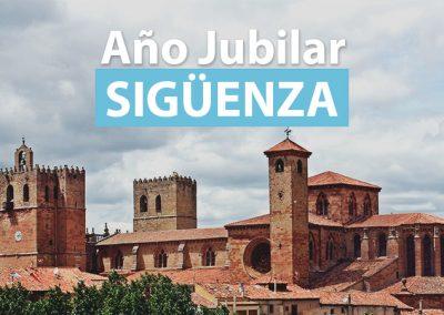 AÑO JUBILAR DE LA CATEDRAL DE SIGÜENZA  DEL 19 DE JUNIO DE 2018 AL 19 DE JUNIO DE 2019